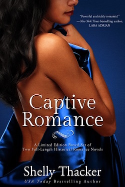 Captive Romance by Shelly Thacker