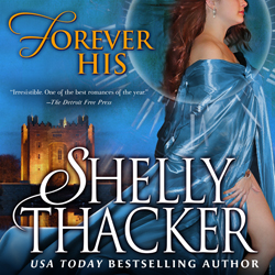 Forever His audiobook by Shelly Thacker